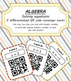 Solving equations - 3 differentiated packs QR scavenger/treasure hunt.