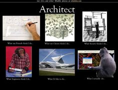 architects what I actually do - Google Search