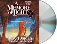 A memory of light [sound recording (CD)] by Robert Jordan