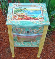Painted Furniture: Enjoy life nightstand.