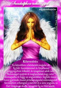 Sandalphon arkangyal üzenete: aktivációs kód/A hitrendszeretek próbája Dec 30, Angels, Angel, Angelfish