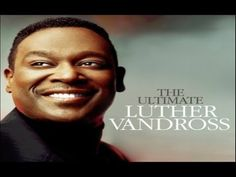 ▶ Luther Vandross-Dance With My Father-[Video Lyrics] - YouTube