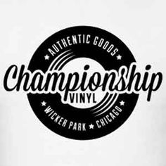 "Championship Vinyl. Inspired by the 2000 movie ""High Fidelity"". #tshirt #vinyl #movie #art"