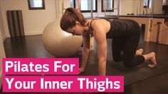Pilates For Your Inner Thighs