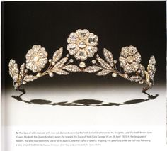 The Strathmore rose tiara, given by 14 Earl of Strathmore and Kinghorne, to his daugher Elizabeth Bowes-Lyon when she wed Albert, Duke of York, on 26 April 1923