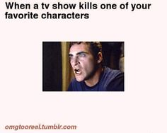 when a tv character dies - Google Search