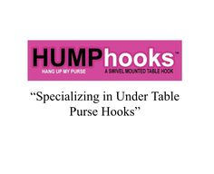 Under table purse hooks by HUMPhooks - permanently install under any surface to provide a point of suspension www.humphooks.com