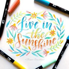 """Brush Lettering by Alisse Courter ( """"Live in the sunshine"""" Brush Lettering Quotes, Brush Pen Calligraphy, Calligraphy Doodles, How To Write Calligraphy, Doodle Lettering, Calligraphy Quotes, Creative Lettering, Calligraphy Letters, Typography"""