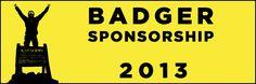 Badger Sponsorship 2013: ~1,000 American dollars worth of free gear.  Get some.
