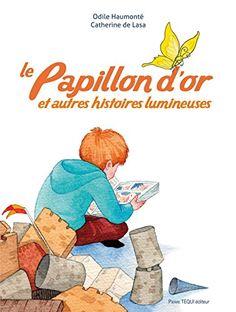 Le papillon d'or - et autres histoires lumineuses de Odil... https://www.amazon.fr/dp/2740320094/ref=cm_sw_r_pi_dp_x_6DGvzbRX4QS12