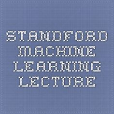 Standford Machine Learning Lecture