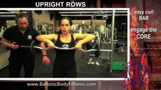 Upright rows for shoulders - BBF 90 Day Fitness Challenge Instruction video.  Personal trainer Burbank / Ballistic Body Fitness