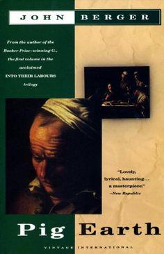 Pig Earth (Vintage International) - Kindle edition by John Berger. Literature & Fiction Kindle eBooks @ Amazon.com.