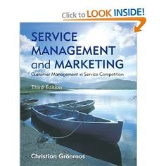 Service Management and Marketing: Customer Management in Service Competition: Christian Gronroos: 9780470028629: Amazon.com: Books