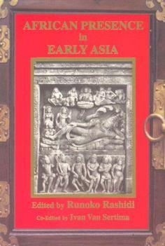 African Presence in Early Asia by Runoko Rashidi http://www.amazon.com/dp/0887387179/ref=cm_sw_r_pi_dp_A.Sjvb0AE39PP