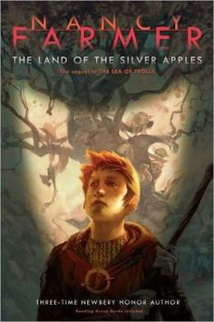 The Land of the Silver Apples (Sea of Trolls Trilogy Series #2) by Nancy Farmer