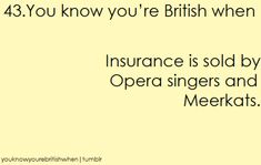 You know your british when ... - Great Britain Photo (32509720) - Fanpop British Quotes, British Memes, British Things, British People, Funny Quotes, Funny Memes, Jokes, Funny Tweets, Hilarious