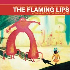Yoshimi Battles the Pink Robots [Vinyl] for only $19.93