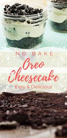3 Ingredient No Bake Oreo Cheesecake - Simply Bakings - Easy Dessert Recipes Mason Jar Cakes, Mason Jar Desserts, Mason Jar Meals, Meals In A Jar, Oreo Desserts, Cheesecake Desserts, Party Desserts, Homemade Desserts, Wedding Desserts