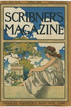 Scribner's Magazine cover by Maxfield Parrish, April Scribner's magazine to be reincarnated as Literary Website Book Illustration, Watercolor Illustration, Magazine Illustration, Illustrations, Magazine Art, Magazine Covers, Jesus Helguera, Art Nouveau, Art Deco