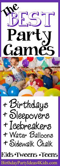 The best party games for boys and girls, kids, tweens and teenagers