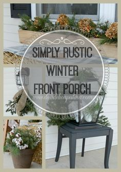 Simple rustic touches added to the front porch create a country feel  and a calming atmosphere for the winter season. Rustic Winter Front Porch - Dandelion Patina http://www.dandelionpatina.com