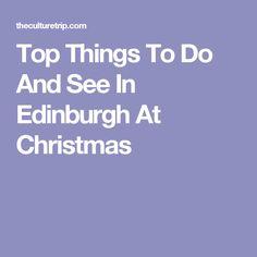 From movies to ice skating to festive dinners, here are the best things to do in Edinburgh this Christmas season. Christmas Tunes, Christmas Travel, Christmas Mood, Edinburgh Christmas, German Christmas Markets, Edinburgh Gin Distillery, Stay In Edinburgh, Edinburgh University, Cocktail Menu