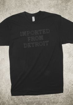 Imported From Detroit crew neck tee. Take 10% off using promo code PINIT4IFD015 (promo code is only available for the first 50 uses) $29