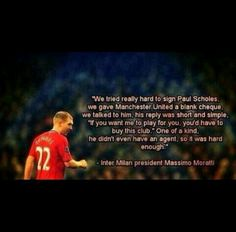 The Only player who could have given such a reply. Sir Paul Scholes will remain the Best MF of any generation. Underrated by Others, Appreciated by Man Utd Family Football Quotes, Best Football Team, Soccer Quotes, Manchester United Players, Manchester United Football, Sports Personality, Premier League Champions, United We Stand, Salford