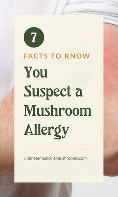 Have you been experiencing allergy symptoms each time you consume mushrooms? How about just by being in contact with them? No matter how small these symptoms are, it's important to take them seriously and consider avoiding mushroom altogether. Here are 7 facts that will help you determine if what you are experiencing are mushroom allergy symptoms. | Discover more about medicinal mushrooms at ultimatemedicinalmushrooms.com #allergyrelief #moldallergy Mold Allergy, Allergy Relief, Poisonous Mushrooms, Growing Mushrooms, Watery Eyes, Mushroom Hunting, Emergency Care, Allergy Symptoms, People Eating
