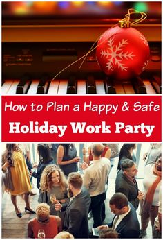 How to Keep the Holiday Work Party Safe & Happy | Make It Our Business