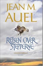 Rejsen over stepperne af jean m.auel, ISBN 9788763817028