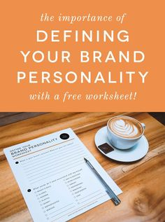 Define your brand personality so that you connect with your appropriate audience and potential customers. Bonus! Click through to download a free worksheet to help you define what your brand personality traits are!