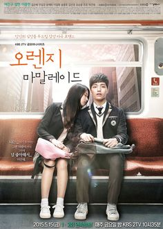Orange Marmalade (South Korea, 2015; KBS2). Starring Yeo Jin-goo, Seol Hyun, Lee Jong-hyun, and more. Aired Fridays at 10:35 p.m. (1 ep/week) [Info via Asian Wiki] >>> Currently available on DramaFever and Viki. (Updated: July 26, 2016.)