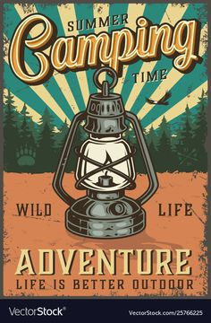 Colorful Vector Camping Poster with a lamp and forest on the Poster Wall, Poster Prints, Color Posters, Plakat Design, Retro Wallpaper, Design Graphique, Life Is An Adventure, Adventure Travel, Camping And Hiking