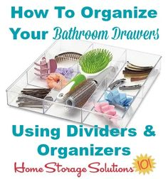 Tips and ideas for how to organize bathroom drawers using dividers and organizers {on Home Storage Solutions 101}