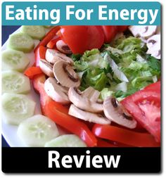 Eating For Energy Review - Does It Work? - Klookl Review Site