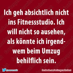 Fitness Studio Funny Picture Quotes, Funny Pictures, Funny Quotes, Favorite Quotes, Best Quotes, German Quotes, Short Messages, Feelings And Emotions, Have A Laugh