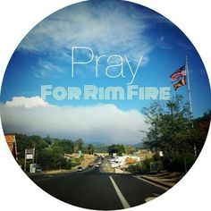 I am here in Tuolumne County, CA. Pray for our brave firefighters, law inforcement, shelters and everyone else effected by the Rim Fire.