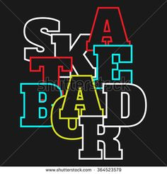 Find Vector Illustration On Theme Skateboard Skateboarding stock images in HD and millions of other royalty-free stock photos, illustrations and vectors in the Shutterstock collection. Silk Screen T Shirts, Skateboard, Creative Typography Design, Silhouette Portrait, Slogan Tee, Typography Inspiration, Logo Branding, Shirt Designs, Bloodborne