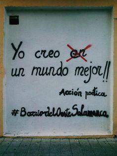 Yo creo un mundo mejor  #artepublico #lavidaesarte