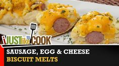 Sausage Link Egg & Cheese Biscuit Melts Recipe