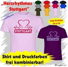 T-Shirt  Herzrhythmus Stuttgart  individuell gestaltbar mit Flexdruck