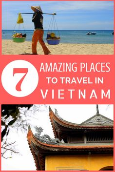 7 Amazing Places to Travel in Vietnam