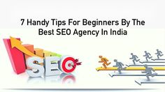 Know those 7 handy tips for beginners by the best SEO agency in India and here is why SDLC Infotech is the best SEO agency in India for new website owners. Handy Tips, Helpful Hints, Media Marketing, Digital Marketing, Best Seo Company, Seo Agency, Web Application, Seo Services, Improve Yourself