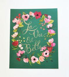 La Vie est Belle y la vida es hermosa pieza de por firstsnowfall, $85.00