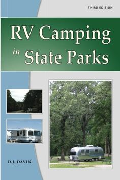 RV Camping in State Parks by D.J. Davin