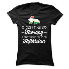 (Tshirt Deals) I JUST NEED TO GO TO TAJIKISTAN T SHIRTS [Tshirt Sunfrog] Hoodies, Tee Shirts