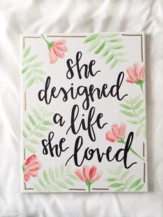 Calligraphy Discover She designed a life she loved canvas sign calligraphy quote big little week sorority wall art dorm decor daughter birthday gift Canvas Painting Quotes, Cute Canvas Paintings, Easy Canvas Painting, Diy Canvas Art, Diy Painting, Quotes On Canvas, Canvas Ideas, Canvas Crafts, Cooler Painting