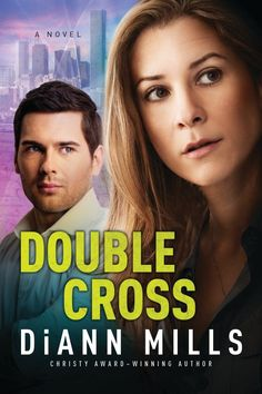 DiAnn Mills - Double Cross / #awordfromJoJo #ChristianFiction